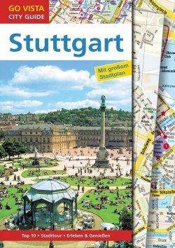 GO VISTA: Reiseführer Stuttgart