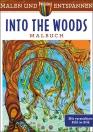 Malen und entspannen: Into the woods