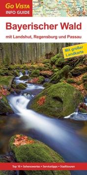 GO VISTA: Reiseführer Bayerischer Wald