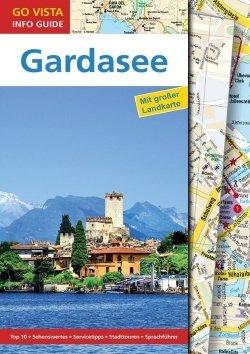 GO VISTA: Reiseführer Gardasee
