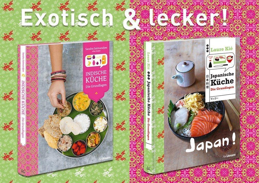 Japanische und Indische Küche - Ullmann Medien
