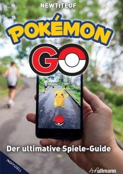 Pokemon Go - Der ultimative Spiele-Guide