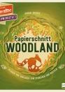 Papierschnitt_Woodland-buch-978-3-7415-2208-6