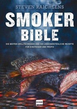 Steven Raichlens Smoker Bible