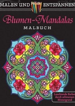 Malen und entspannen: Blumen-Mandalas