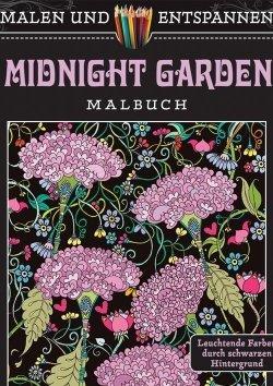 Malen und entspannen: Midnight Garden