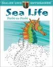 Malen und entspannen: Punkt-zu-punkt - Sea Life