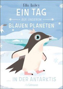 Ein Tag auf unserem blauen Planeten - In der Antarktis