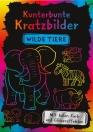 Kunterbunte Kratzbilder: Wilde Tiere