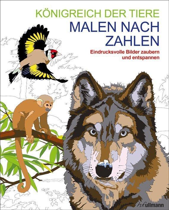 Malen Nach Zahlen Königreich Der Tiere Buch Online Kaufen Ullmann Medien