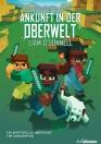 Minecraft: Ankunft in der Oberwelt