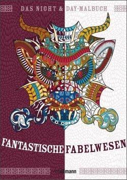 Night & Day Malbuch: Fantastische Fabelwesen
