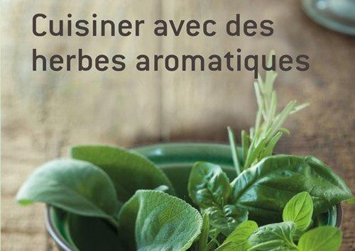 Cuisiner avec des herbes aromatique