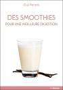 Des smoothies pour une meilleure digestion