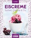 Einfach lecker - Eiscreme, Sorbet, Granité