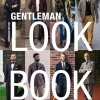 Gentleman Lookbook - Bernahrd Roetzel