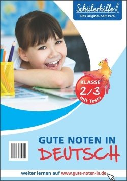 Gute Noten in Deutsch, 2./3. Klasse