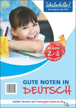 Gute Noten in Deutsch, 2./3. Klasse