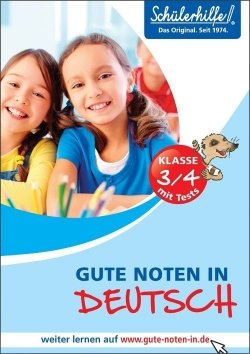 Gute Noten in Deutsch, 3./4. Klasse