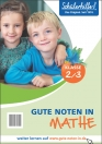 Gute Noten in Mathe, 2./3. Klasse