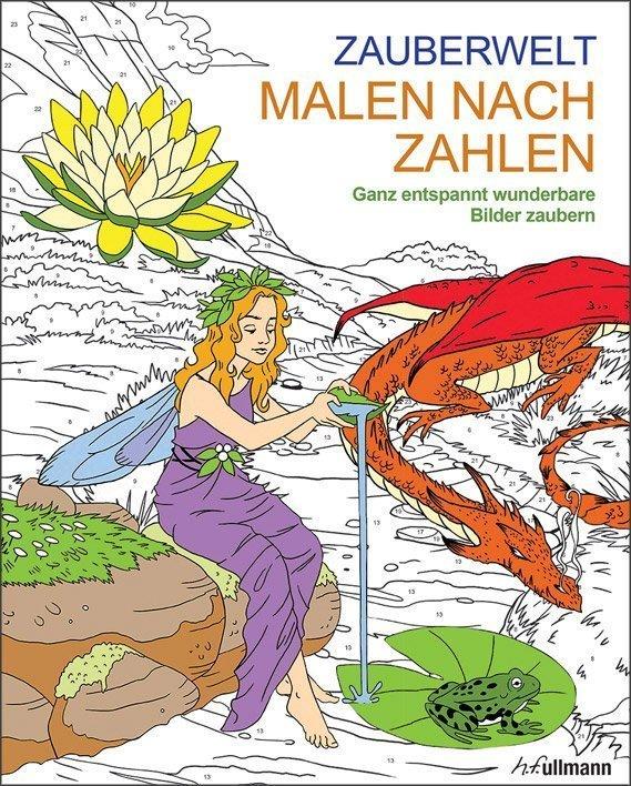 Malen Nach Zahlen Zauberwelt Buch Online Kaufen Ullmann Medien