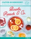 Clever kombiniert! Bowle Punsch & Co