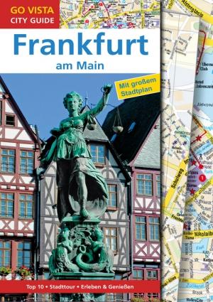 GO VISTA: Reiseführer Frankfurt