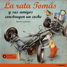 La rata Tomás y sus amigos construyen un coche