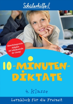 Lernblock: 10-Minuten-Diktate, 4. Klasse