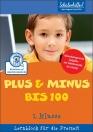 Lernblock: Plus & Minus bis 100, 2. Klasse