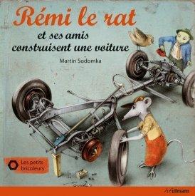 Rémi le rat et ses amis construisent une voiture