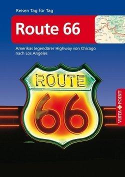 Route 66  – VISTA POINT Reiseführer Reisen Tag für Tag