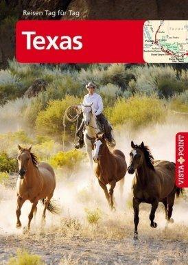 Texas – VISTA POINT Reiseführer Reisen Tag für Tag