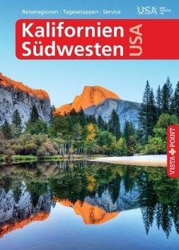 Kalifornien & Südwesten USA – VISTA POINT Reiseführer A bis Z