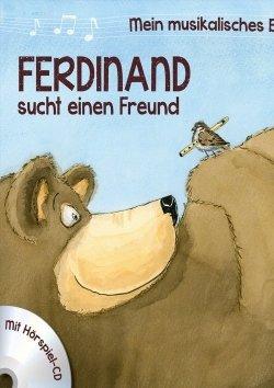 Ferdinand sucht einen Freund