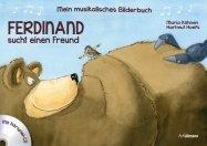 Ferdinand sucht einen Freund - Mein musikalisches Bilderbuch