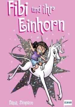 Fibi und ihr Einhorn (Bd. 1)