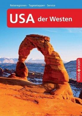 USA – der Westen – VISTA POINT Reiseführer A bis Z