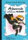 Die Prinzessin mit der schwarzen Maske (Bd. 1)