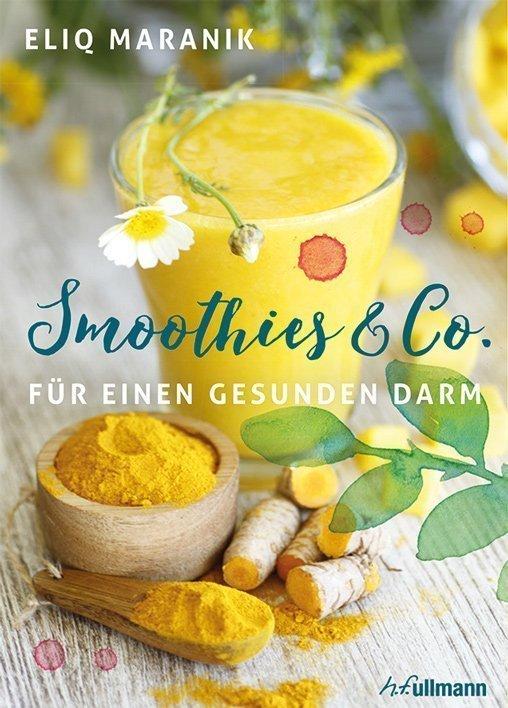 Smoothies für einen gesunden Darm - h.f.ullmann