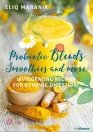 Probiotic blends, smoothies and more