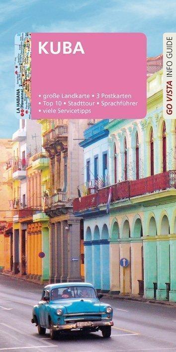 Reiseführer Kuba - Go Vista