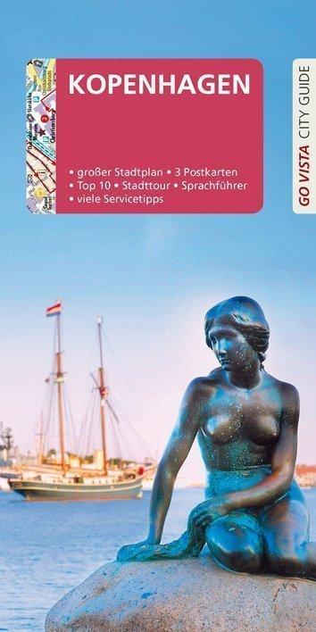Go Vista Reiseführer: Kopenhagen - VISTA POINT