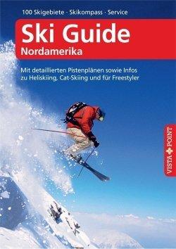 Ski Guide Nordamerika – VISTA POINT Reiseführer A bis Z
