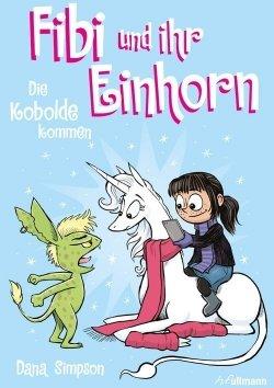 Fibi und ihr Einhorn (Bd. 3) – Die Kobolde kommen