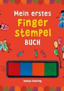 Fingerstempeln: Mein erstes Fingerstempelbuch