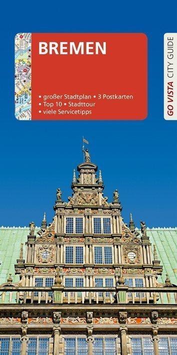 Go Vista Reiseführer: Bremen