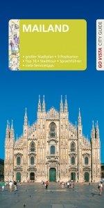GO VISTA: Reiseführer Mailand (Kopie)