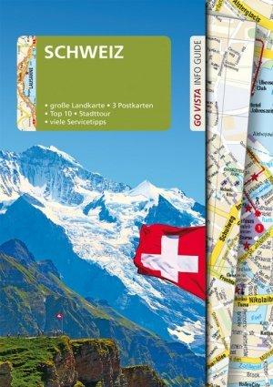 GO VISTA: Reiseführer Schweiz