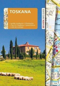 GO VISTA: Reiseführer Toskana